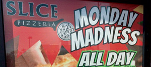 Slice Pizzeria Monday Madness - Outer Banks Restaurant Specials