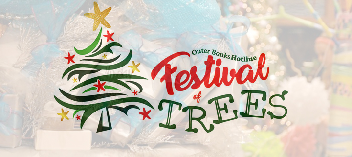 Outer Banks holiday charity event - Festival of Trees - Hotline