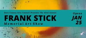 Outer Banks art show - Frank Stick Memorial - Dare County Arts Council