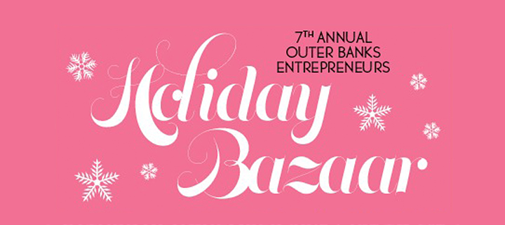 Outer Banks Entrepreneurs - Holiday Bazaar - arts crafts shopping