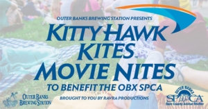 Outer Banks events - movie night - Outer Banks Brewing Station - Kitty Hawk Kites - OBXSPCA