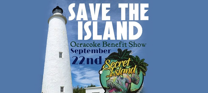 Outer Banks events - Ocracoke benefit show - Save The Island - Secret Island Tavern