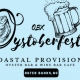 Outer Banks events - Coastal Provisions Oystoberfest - oysters - beer - NC Coastal Federation