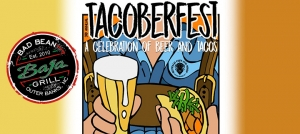 Outer Banks events - Tacoberfest - Bad Bean Baja Grill - tacos - beer