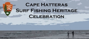 Outer Banks events - Cape Hatteras Surf Fishing Heritage Celebration