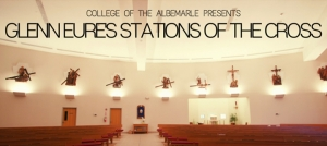 Outer Banks events - film screening at Dare County Arts Council - Glenn Eure - Stations of the Cross