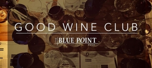 Outer Banks wine tasting event - The Blue Point in Duck - Good Wine Club